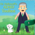 Dr. Hallowell's ADHD Toolbox