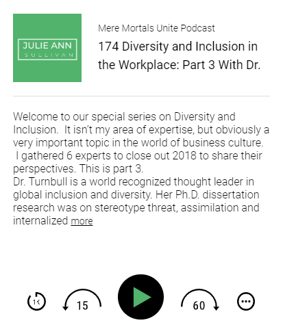 """Diversity and Inclusion in the Workplace: Part 3 With Dr. Helen Turnbull"""