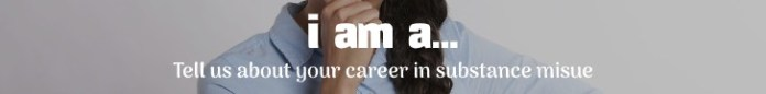 i am a careers in substance misuse