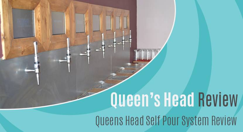 Blog post header Queens Head Reading Self Pour System Review
