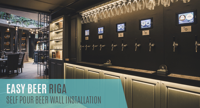 Image of Blog Post header with the wording Easy Beer Riga Self Serve Beer Wall Installation