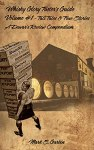 Whisky Glory Taster's Guide Volume #1: Tall Tales & True Stories, A Dewar's Review Compendium
