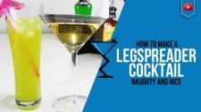Leg Spreader (Naughty) Cocktail Recipe