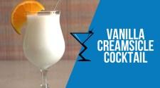 Vanilla Creamsicle Cocktail