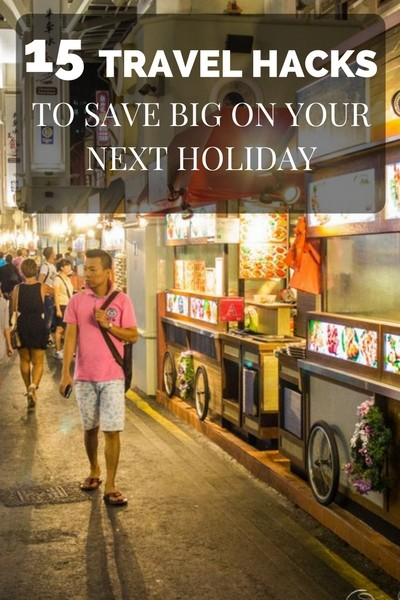 15 travel hacks to save on your next holiday