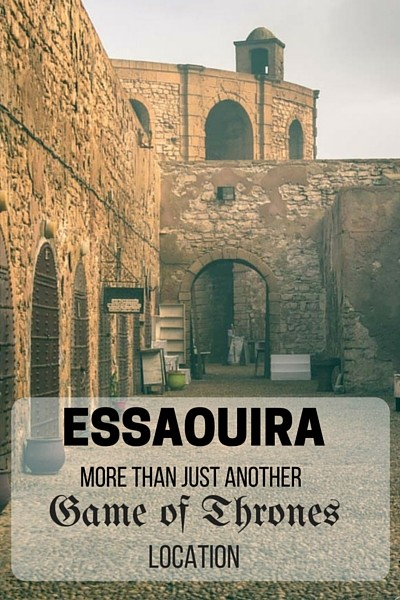 Walking along Essaouira's fort walls, we were immediately transported to the scenes of Game of Thrones that were shot in this city...