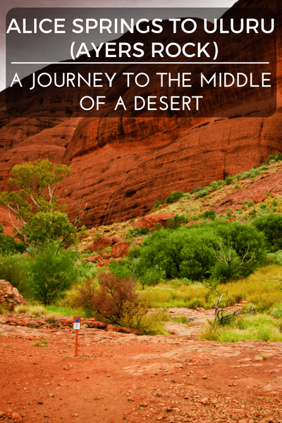 Uluru (Ayers Rock) Tour - A journey to the middle of a desert