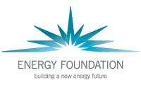 ENERGY FOUNDATION building a new energy future