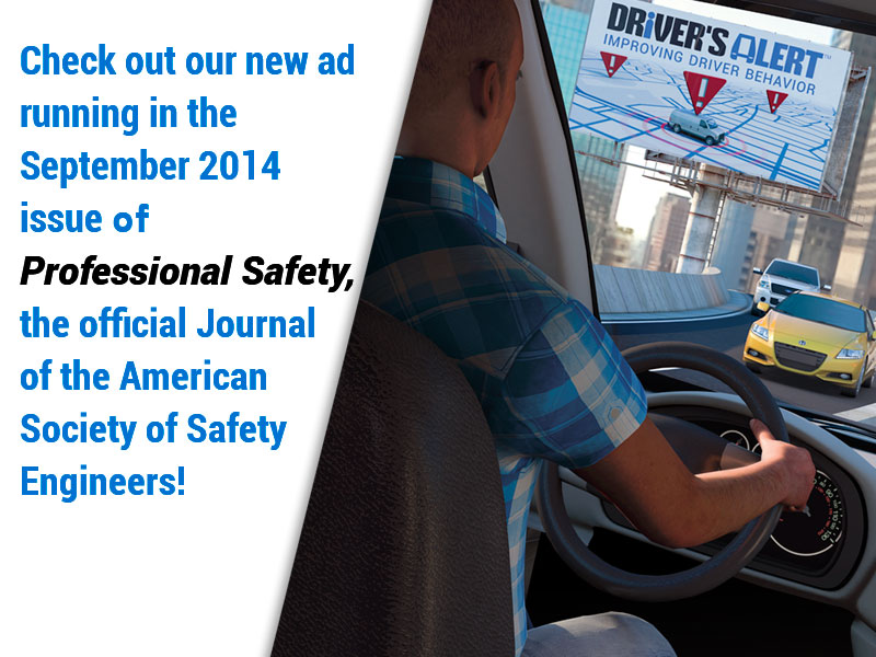 September 2014 ASSE Professional Safety Ad: Put a manager in every fleet vehicle with safety telematics!
