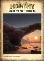 Learn to Play: Outlaws