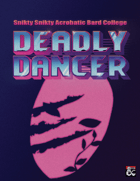 Deadly Dancer - Dungeons & Dragons