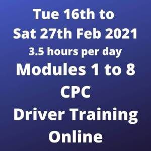 Driver CPC Modules 1 to 8 Online 16 to 27 February 2021