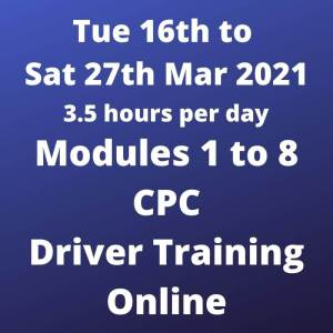 Driver CPC Modules 1 to 8 Online 16 to 27 March 2021