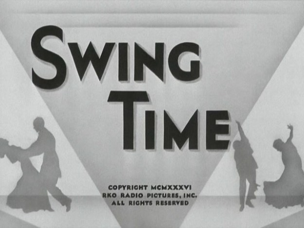 The opening title for Swing Time (1936)