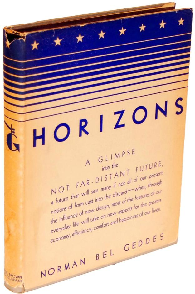 1932, Horizons by Norman Bel Geddes