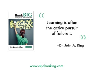 Learning is often the active pursuit of failure.