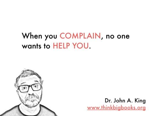 When You Complain #drjohnaking