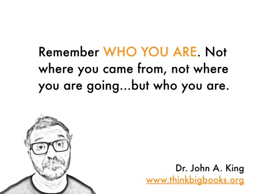 Who You Are #drjohnaking #thinkbigbooks