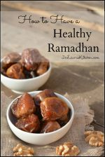 How to Have a Healthy Ramadhan