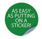 As Easy As Putting On A Sticker!
