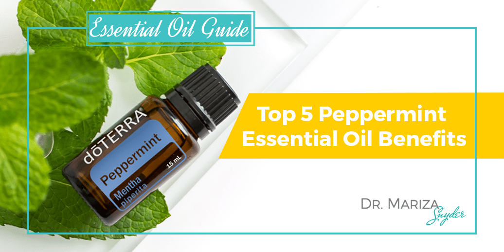 Top 5 Peppermint Essential Oil Benefits