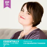 Essentially-You-podcast-ep-111-Lyn-Delmastro-Thomson-sq (1)