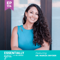Essentially-You-podcast-ep-114-dr-MARIZA-sq