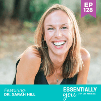 Essentially-You-podcast-ep-128-Dr-Sarah-Hill-sq