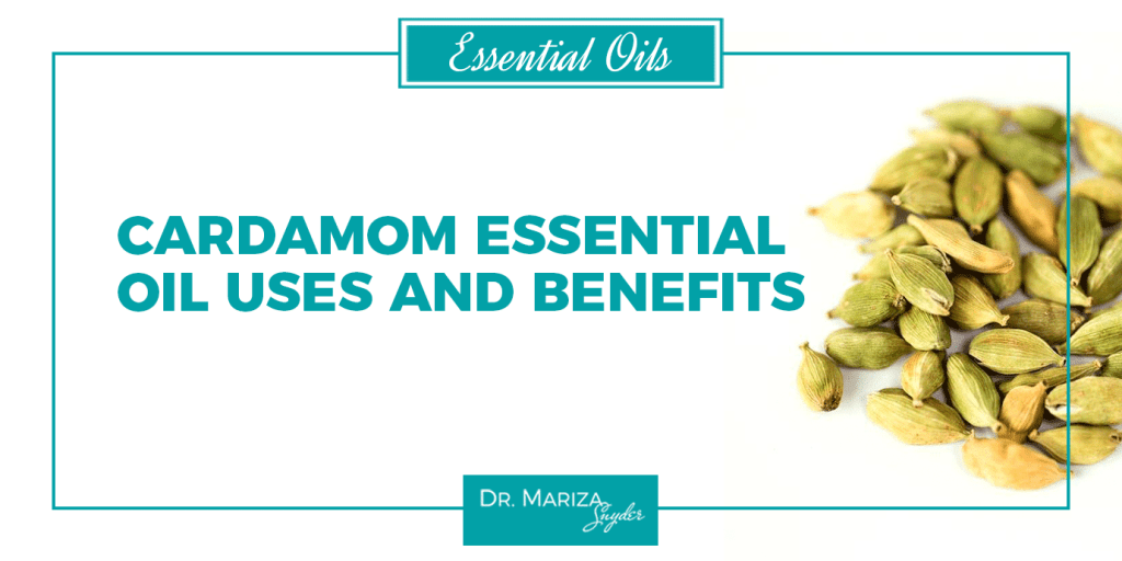 Cardamom Essential Oil Uses and Benefits