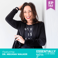 Essentially-You-podcast-ep-141-Dr-Meghan-Walker-sq