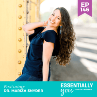 Essentially-You-podcast-ep-146-Dr-Mariza-Snyder-sq