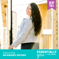 Essentially-You-podcast-ep-151-dr-Mariza-Snyder-sq