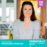 Essentially-You-podcast-ep-161-Magdalena-Wszelaki-sq