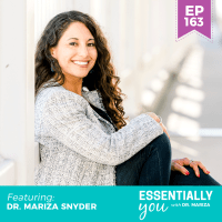 Essentially-You-podcast-ep-163-Dr-Mariza-Snyder-sq