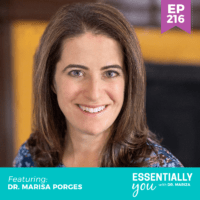 Essentially-You-podcast-ep-216-Dr.-Marisa-Porges-sq