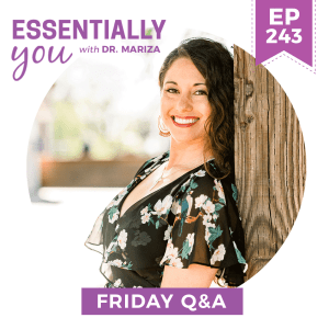 #243: What You Need to Know About the Stages of Perimenopause and How to Address Them