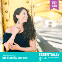 Essentially-You-podcast-ep-255-Dr-Mariza-Snyder-sq
