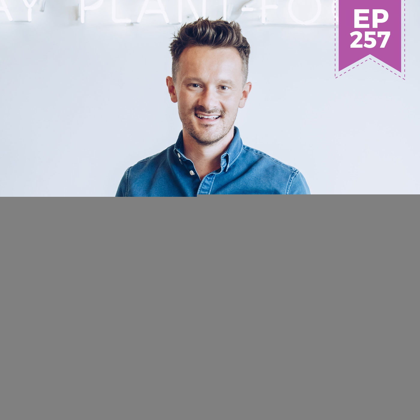 #257: Reduce Inflammation, Recharge Metabolism and Create Balance with Intuitive Fasting with Dr. Will Cole