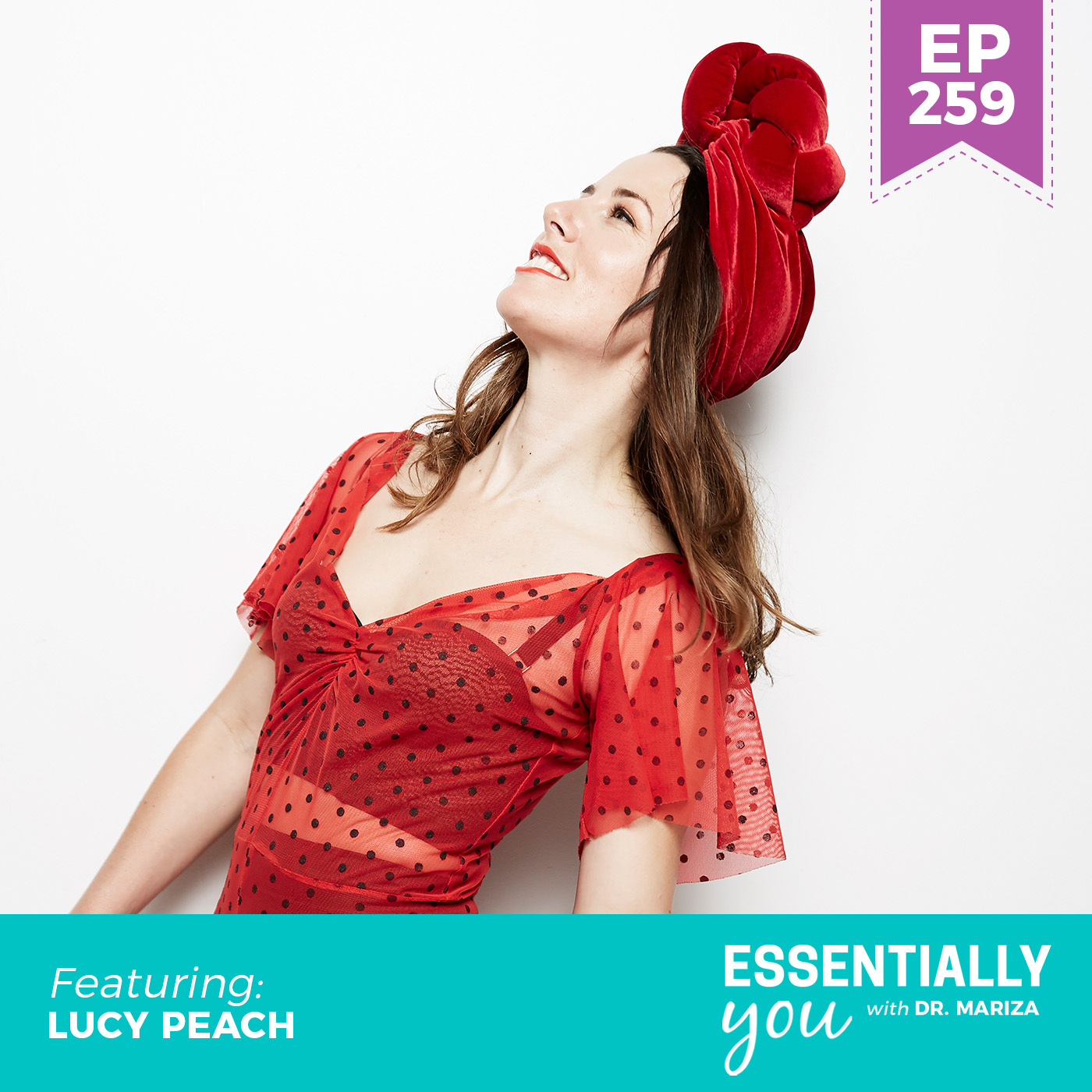 #259: Creating Emotional Reslience Throughout the Four Phases of Your Cycle with Lucy Peach