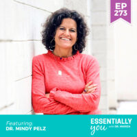 Essentially-You-podcast-ep-273-Dr-Mindy-Pelz-sq