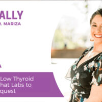 Essentially-You-Podcast-EP219-How-to-Identify-Low-Thyroid-Function-and-What-Labs-to-Immediately-Request-FRIDAY-QA-w