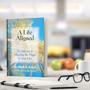 A Life Aligned: The Journey to Allowing the Magic in Your Life 1