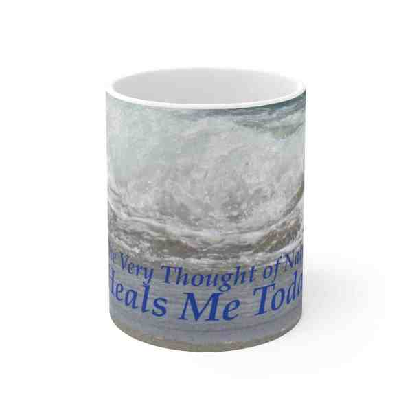 The Very Thought of Nature... -Inspirational Ceramic Mug 2