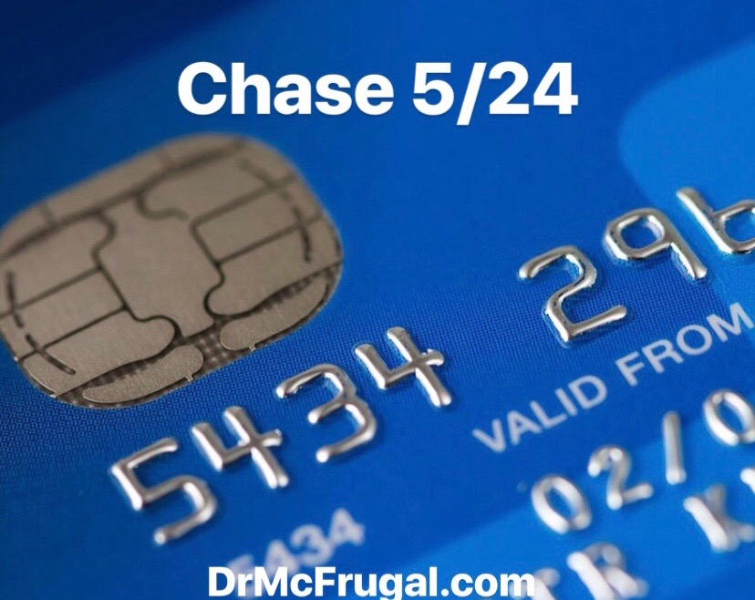 Chase 5/24 And How to Check Your Status - Dr  McFrugal