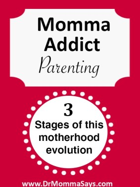 Dr.Momma, an empty nester and physician, shares reflections on motherhood and highlights 3 stages of overcoming the Momma Addict evolution of motherhood.