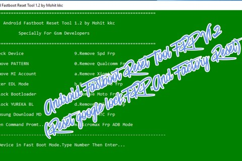Android Fastboot Reset Tool FRP V1.2
