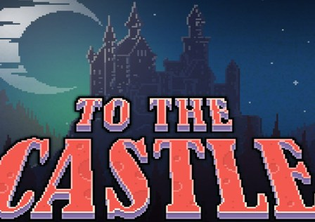 To-The-Castle-Android-Game