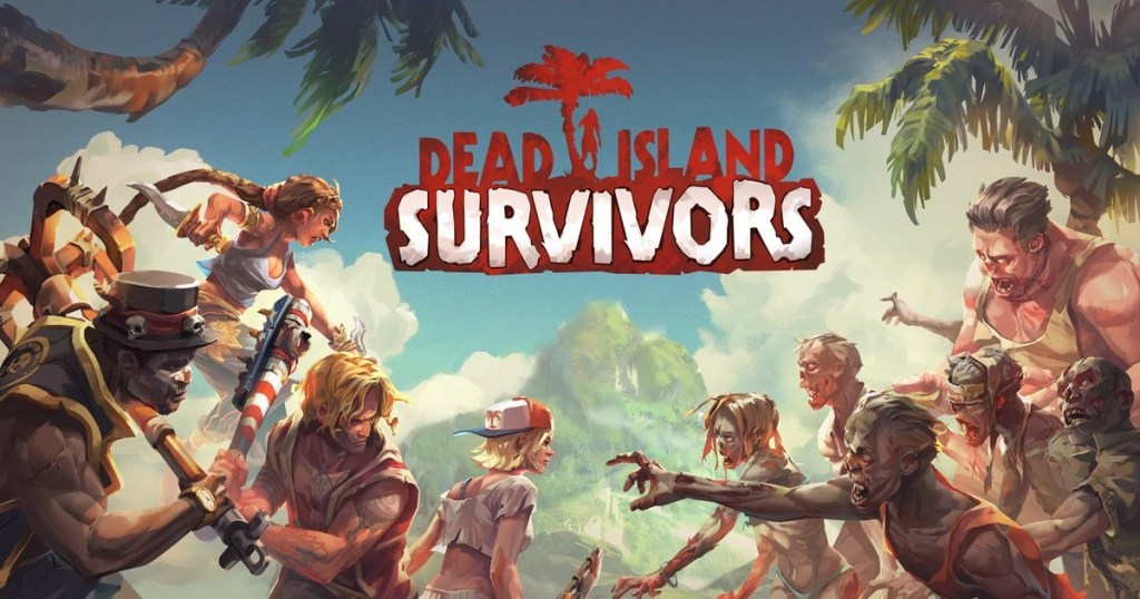 Dead Island: Survivors Android