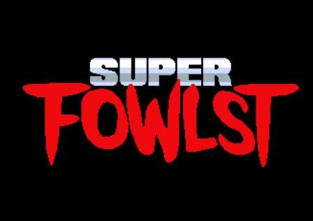 super-fowlst