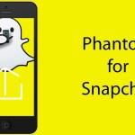 Phantom for Snapchat iPA iOS [Updated Version 2021]